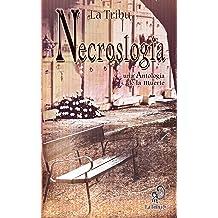 Necroslogía, una Antología de la muerte (Spanish Edition) Jan 1, 2012
