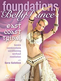 Foundations of Bellydance: East Coast Tribal, with Sera Solstice – Tribal Fusion belly dance