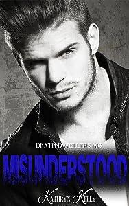 Misunderstood (Death Dwellers MC Book 2)