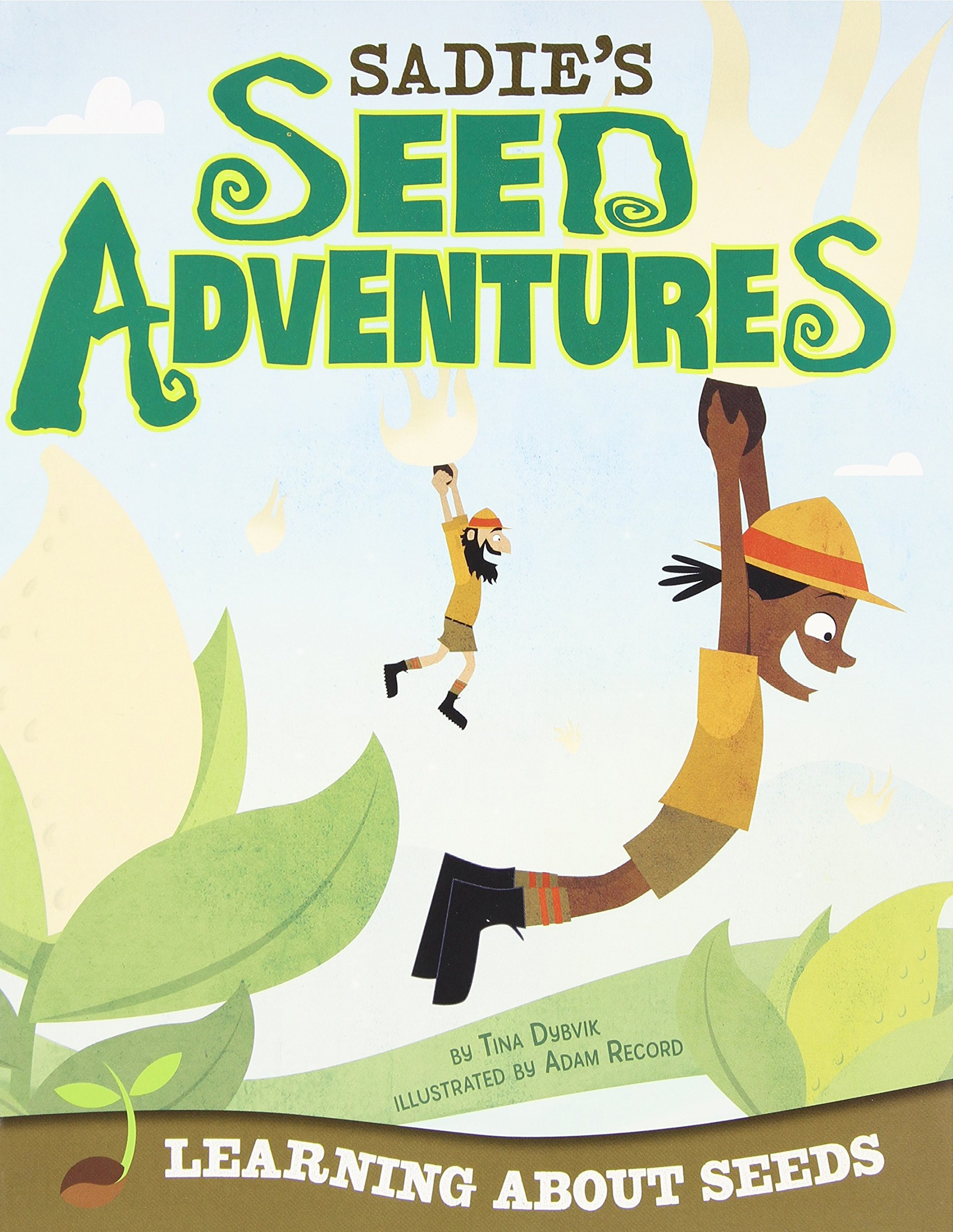Sadie's Seed Adventures: Learning about Seeds (Take It