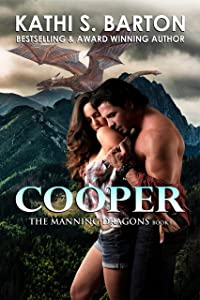 Cooper: The Manning Dragons ― Erotic Paranormal Dragon Shifter Romance