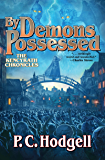By Demons Possessed (Chronicles of the Kencyrath Book 6)