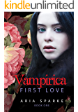 First Love (Vampirica Book 1)