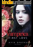 First Love (Vampirica Book 1)