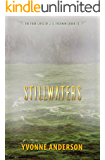 Stillwaters (The Four Lives of J. S. Freeman Book 1)
