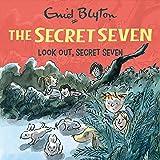 Look Out, Secret Seven: Secret Seven, Book 14