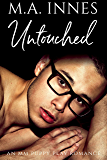 Untouched (Unconditional Love Book 3) (English Edition)