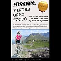 Gran Fondo Training for Every Cyclist (English Edition)