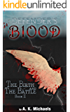 Defender's Blood The Birth and The Battle (Urban Fantasy)