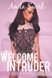 A Welcome Intruder: A BWWM Erotic Short (The Naughty Stranger Files Book 1)