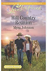 Hill Country Reunion (Love Inspired) Mass Market Paperback