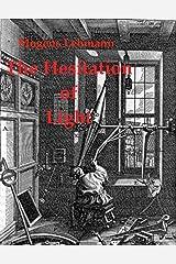 The Hesitation of Light Kindle Edition