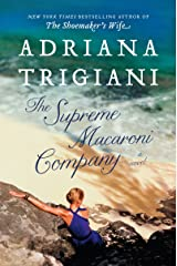 The Supreme Macaroni Company: A Novel (Valentine Trilogy Book 3) Kindle Edition