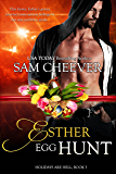 Esther Egg Hunt (Holidays Are Hell Book 3)