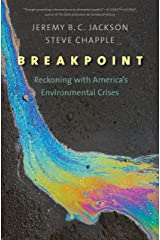 Breakpoint: Reckoning with America's Environmental Crises Paperback