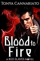 Blood to Fire (Red Slaves Book 2) Kindle Edition