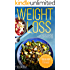 WEIGHT LOSS: A Practical, Step-By-Step Guide for Natural Weight Loss
