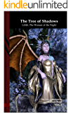 The Tree of Shadows -  Lilith: The Woman of the Night: Black Edition
