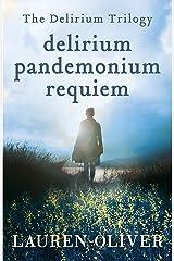 Delirium Trilogy: Delirium, Pandemonium, Requiem Kindle Edition
