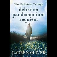Delirium Trilogy: Delirium, Pandemonium, Requiem (English Edition)