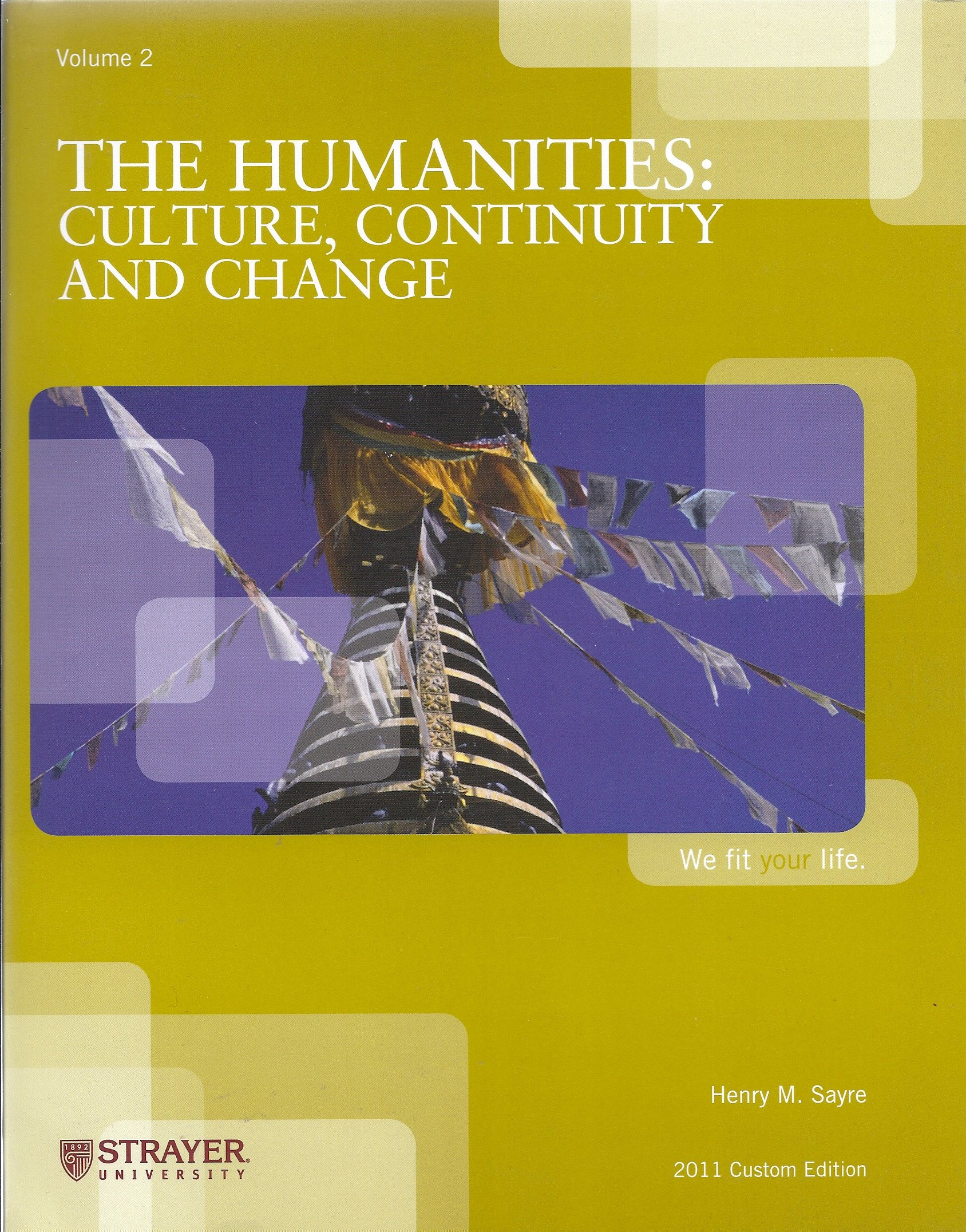 The Humanities: Culture, Continuity and Change: Henry M. Sayre:  9780558964290: Amazon.com: Books
