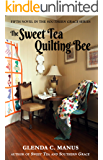 The Sweet Tea Quilting Bee (Southern Grace Book 5)