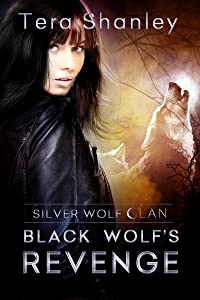Black Wolf's Revenge (Silver Wolf Clan)