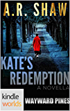 Wayward Pines: Kate's Redemption (Kindle Worlds Novella)