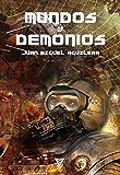 Mundos y demonios (De Némesis a Akasa-Puspa nº 5)