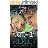 Positively Murder: A gripping psychological thriller (The Adam Stanley Thriller Series Book 2)