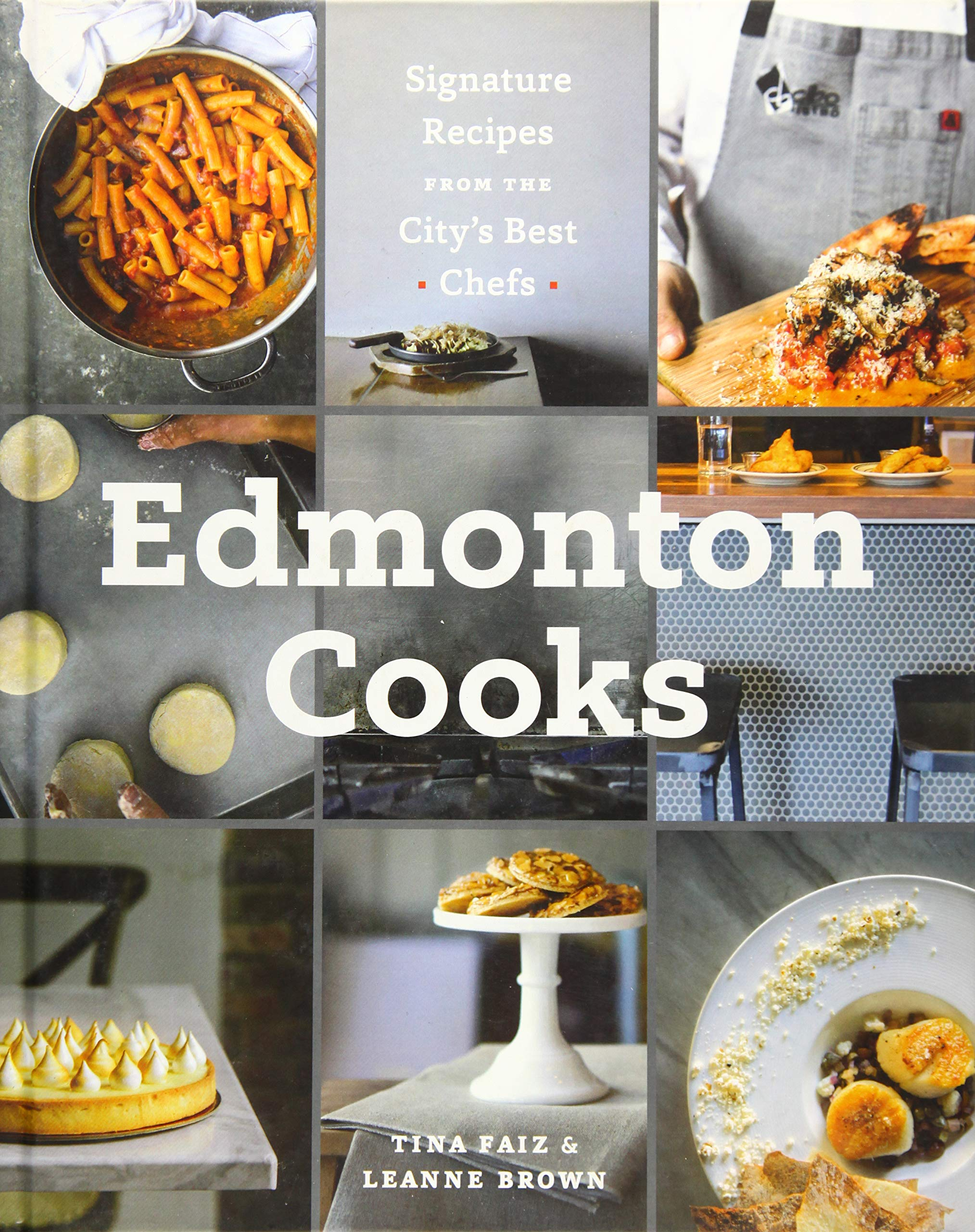 Terrific Edmonton Cooks Signature Recipes From The Citys Best Chefs Home Remodeling Inspirations Genioncuboardxyz