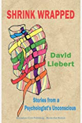 Shrink Wrapped - Stories from a Psychologist's Unconscious Paperback