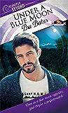 Under a Blue Moon (Dreamspun Beyond Book 22)