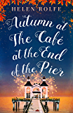 Autumn at the Café at the End of the Pier: Part Three (English Edition)