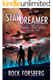 Stardreamer (Shades Space Opera Book 2)