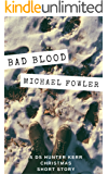 Bad Blood: A DS Hunter Kerr Short Story