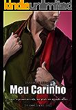 Meu Carinho (Homens do mundo Livro 3)