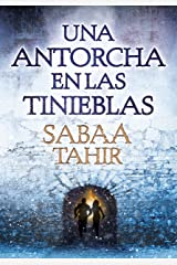 Una antorcha en las tinieblas (Una llama entre cenizas 2) (Spanish Edition) Kindle Edition