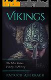 Vikings: The Most Badass Vikings in History