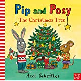 Pip and Posy: The Christmas Tree (Pip & Posy)