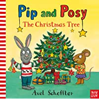 The Christmas Tree (Pip and Posy)