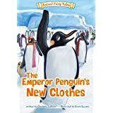 The Emperor Penguin's New Clothes (Animal Fairy Tales)