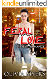 Lesbian Romance: Feral Love (Cat Paranormal Shapeshifter Romance) (New Adult and College Women's Fiction Romantic) (English Edition)