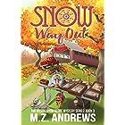 Snow Way Out: A Mystic Snow Globe Romantic Mystery (The Mystic Snow Globe Mystery Series Book 3)