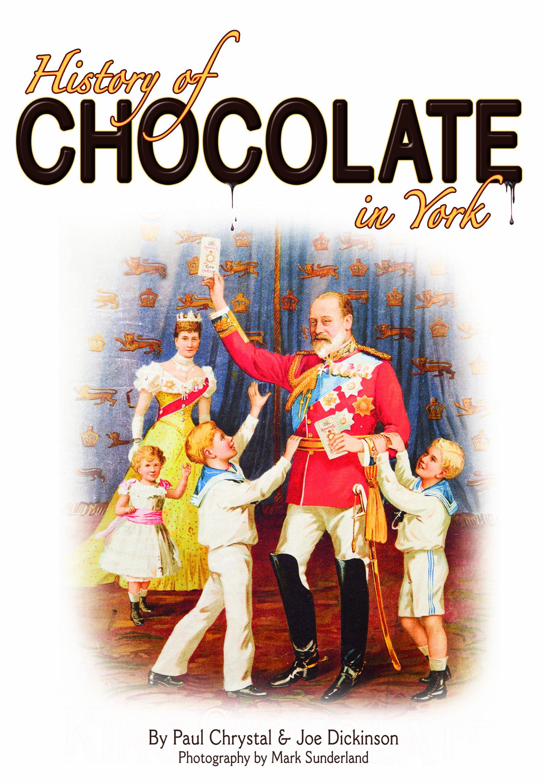Amazon.com: A History of Chocolate in York. by Paul Chrystal, Joe ...