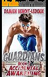 Accidental Awakening (Guardians Book 1) (English Edition)