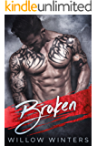 Broken: A Dark Romance (English Edition)