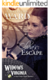 Olivia's Escape: A Mail Order Bride Christian Romance (Widows of Virginia Book 4)