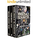Wholesale Slaughter: Books 1-3 (A Military Sci-Fi Box Set)