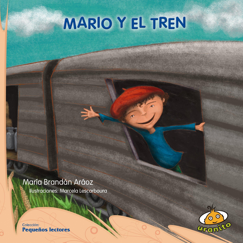 Download Mario y el tren (Spanish Edition) (Pequenos lectores) pdf